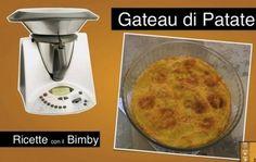 Video Ricetta Gateau di Patate con il Bimby | Ricette Bimby | Scoop.it