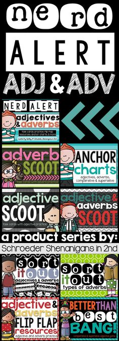 NERD ALERT ADJECTIVES AND ADVERBS! anchor charts, practice, games, flip flap resources, sorts, task cards and MORE!!