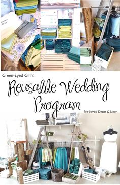 The Reusable Wedding Program fro Green-Eyed Girl Productions. Buy pre-loved, used wedding decorations and linens at great prices and recycle weddings!