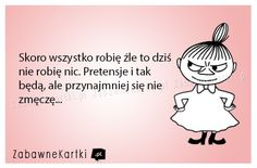 Humor w najlepszej postaci. Znajdziesz tutaj najlepsze kartki w sieci. Cute Quotes, Funny Quotes, Funny Memes, Jokes, Weekend Humor, More Than Words, Wtf Funny, Man Humor, Wisdom Quotes