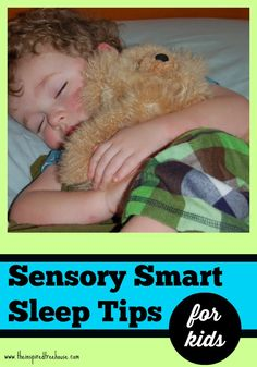 SENSORY SMART SLEEP TIPS FOR KIDS - The Inspired Treehouse. for more sensory pins, follow @connectforkids