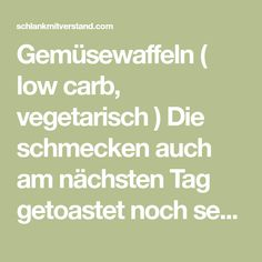 Gemüsewaffeln ( low carb, vegetarisch ) Die schmecken auch am nächsten Tag getoastet noch sehr gut. Zutaten für 3 Waffeln: 150 g Schafskäse 100 g Zucchini 50 g Karotten 2 Eier 3 EL Mandelmehl 3 EL gemahlene Mandeln Salz, Pfeffer Zubereitung: Die Zucchini und Karotte waschen und fein raspeln. Den Schafskäse in einer Schüssel…