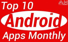 Featured: Top 10 Android Apps of the Month – June 2014