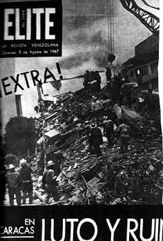 CARACAS EN RETROSPECTIVA: Momentos del terremoto de 1967