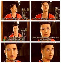 Hahahaha....good advice from Logan henderson