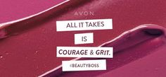 All it takes is courage & grit. Muster it up & join Avon as an #AvonRep! #BeautyBo http://production.socialmediacenter.avonsocialtools.com/share?m=165&p=39f68584adf0985b9ac5a0274b811a8c&s=rep&srct=share&srci=7216 #wahm #mompreneur