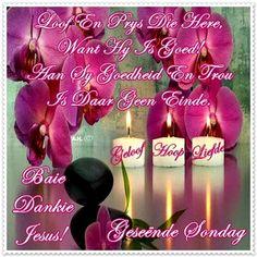 Baie Dankie, Sunday Messages, Afrikaanse Quotes, Goeie More, Kwazulu Natal, Morning Quotes, Celebrations, Van, Twitter