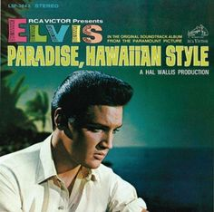 """Elvis Presley - The Original Soundtrack Album from the Paramount Picture """"Paradise, Hawaiian Style"""" On the RCA Victor Records Label Elvis Presley Records, Elvis Presley Albums, Elvis Presley Photos, Vinyl Lp, Vinyl Records, Rare Vinyl, Rock And Roll, Picture Albums, Memphis Tennessee"""