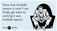 Or basketball season. Basically anytime other than September to April I am lost.