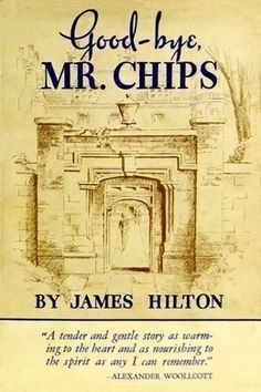 Goodbye Mr. Chips by James Hilton - free #EPUB or #Kindle download from epubBooks.com