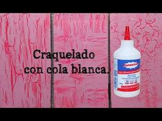 Craquelado con cola blanca. - YouTube