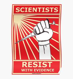 Scientists Resist, With Evidence! by redpenblackpen