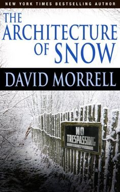 The Architecture of Snow by David Morrell, http://www.amazon.co.uk/dp/B007D07SNC/ref=cm_sw_r_pi_dp_cYz3vb0V17XRJ