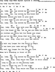 lay lady lay lyrics | Love Lyrics for Lay Lady Lay-Bob Dylan with chords for Ukulele, Guitar ...
