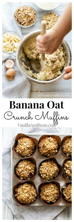 An unforgettable muffin. Banana Oat Crunch Muffins | Vanilla And Bean