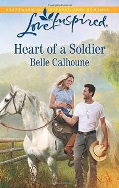 Heart of a Soldier (Love Inspired)