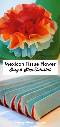 Mexican tissue flower easy 6-step tutorial by The Party Teacher