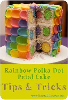 Raising Memories: Rainbow Polka Dot Petal Surprise Cake Tips and Tricks