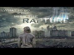 Left Behind missed Pretribulation Rapture now WHAT? Watch this Movie