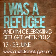 REFUGEE WEEK - Australian Refugee Association