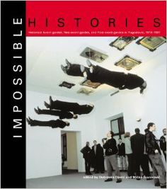 Impossible Histories: Historic Avant-Gardes, Neo-Avant-Gardes, and Post-Avant-Gardes in Yugoslavia, 1918--1991: Dubravka Djuric, Miško Šuvakovic: Amazon.com: Books