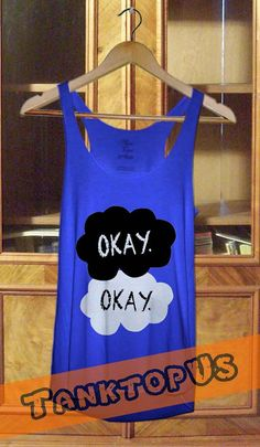 The Fault in our Stars get it at TanktopUs.. Ordered mine!!!! June sixth. Ready