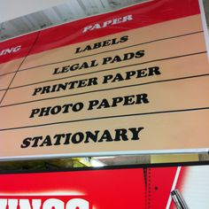 At Office Depot, everything in this aisle stays stationARY. They might have stationERY too, but that hasn't been confirmed.