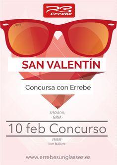 CONCURSO San Valentín. ¡REGALO! Gafas!
