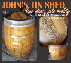 Repurposed personalised barrel Tin Shed, How To Remove Rust, Plasma Cutting, Coffee Cans, Repurposed, Barrel, Restoration, Great Gifts, Canning