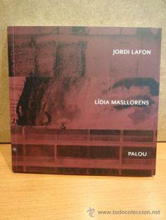 FUNDACIÓ VILA CASAS - 2014. JORDI LAFON / LÍDIA MASLLORENS / PALOU. A ESTRENAR.