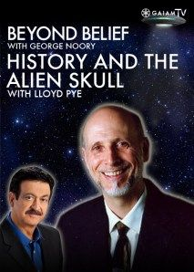 Beyond Belief: Lloyd Pye on History and the Alien Skull Video