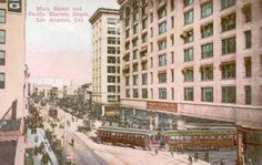 Pacific Electric Building, Main St., Los Angeles. TROLLEY BUILDING