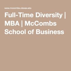 Full-Time Diversity | MBA | McCombs School of Business
