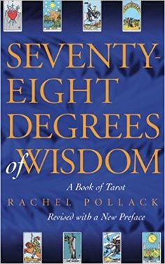 Seventy-Eight Degrees of Wisdom by Pollack, Rachel - often called the bible of tarot. Best Tarot Decks, Celtic, Tarot Cards For Beginners, Importance Of Time Management, Wisdom Books, Tarot Learning, Thing 1, Tarot Spreads, Tarot Readers