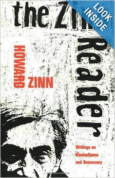 The Zinn Reader: Writings on Disobedience and Democracy: Howard Zinn: 9781888363548: Amazon.com: Books