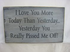 Rustic Fun Sign That is So True in So Many Relationships by ExpressionsNmore, $19.95