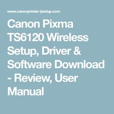 56 best canon ij setup images on pinterest cannon canon and manual