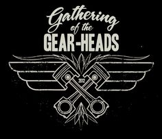 Drawn & Quartered: Gather 'O GearHeads!