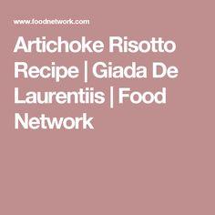 Artichoke Risotto Recipe   Giada De Laurentiis   Food Network
