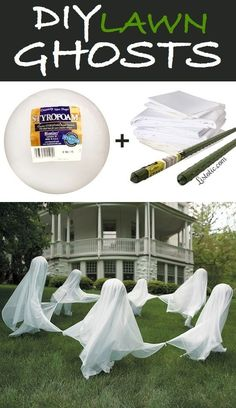 Dancing Lawn Ghosts   Poke a styrofoam ball through top of a tall garden/fence stake or spray painted dowel, cover with white fabric or cheesecloth. Lightweight fabric will pick up in the wind more, giving the illusion that they're dancing. If fabric is very sheer, use a couple layers. Make several ghosts & place in a circle with the fabric corners tied together. Secure fabric over the Styrofoam w/hot glue & white push pins in the very top for extra security. Display them dancing around a tr...