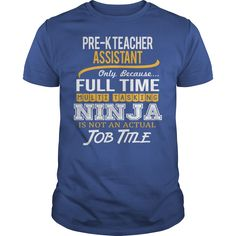 Awesome Tee For Pre K Teacher Assistant T-Shirts, Hoodies. Get It Now ==►…