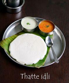 Chitra's Food Book: THATTE IDLI/TATTE IDLI RECIPE-KARNATAKA RECIPES