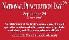 National Punctuation Day ;-) https://plus.google.com/+MonikaSchmidt/posts/Vnuf1jyLw6g