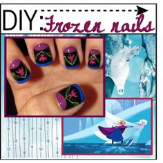 """""""DIY: Frozen themed nails/Requested Tip"""" by all-things-disney on Polyvore"""