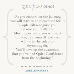 15 Quotes From Quiet Confidence: Breaking Up With Shyness - Quietly Successful: Unlock The Authentic Leader Within Quiet Confidence, Success Coach, Hypnotherapy, You Really, Acceptance, Save Yourself, Breakup, Clinic, Life Coaching