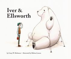 Iver and Ellsworth: Casey W. Toddler Books, Childrens Books, Friendship Stories, Book Publishing Companies, Watercolor Images, Book Writer, Pixar Movies, Chapter Books, Muted Colors