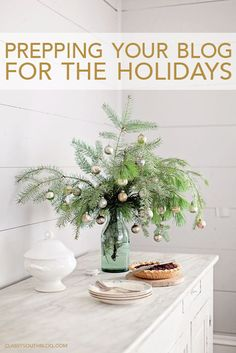 Prepping Your Blog For The Holidays | Blog Tips