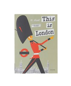 THIS IS LONDON BOOK