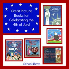 Great books and activities for Celebrating the 4th of July at School4Boys