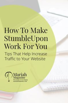 Looking for a new social media network to fiddle with? StumbleUpon can help spark some inspiration, relieve boredom AND increase traffic to your website!